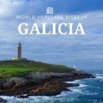 Torre de Hercules World heritage sites in galicia